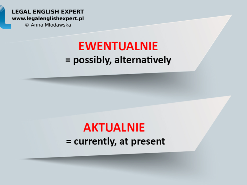 LEGAL ENGLISH EXPERT - infografika_12 - false friends - ewnetualnie 2