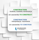 Czy kojarzysz CONSTRUCTION tylko z CONSTRUCTION CONTRACT i CONSTRUCTION LAW?