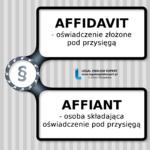 What is an affidavit? Who makes an affidavit?
