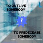 To outlive vs. to predecease
